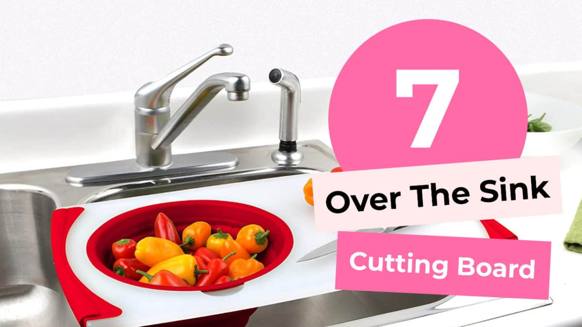 7 Over The Sink Cutting Board Every Professional Chef Swears By