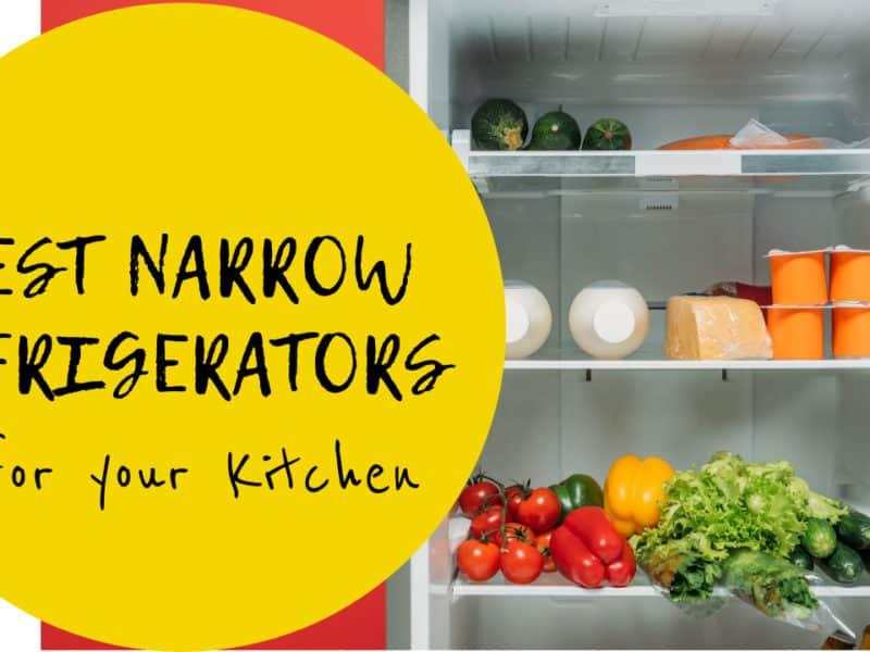 Best Narrow Refrigerators