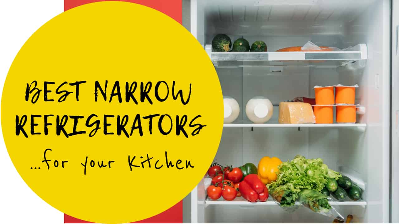 Best Narrow Refrigerators