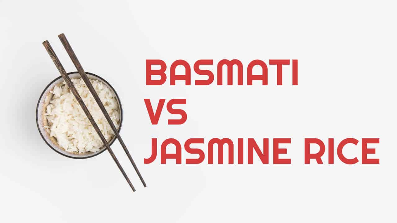 basmati vs jasmine rice