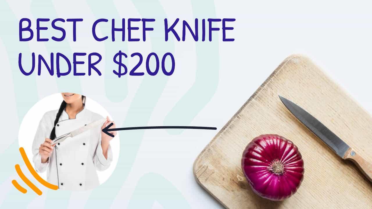best chef knife under 200