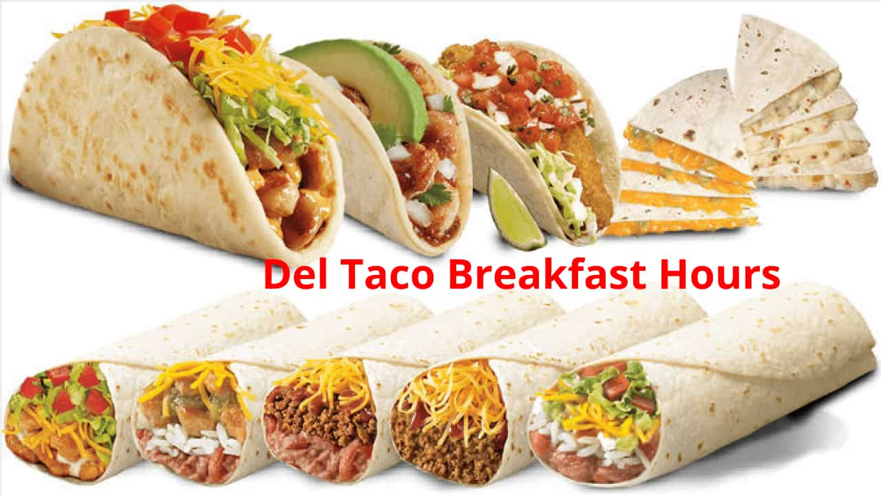 del taco breakfast hours