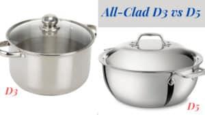 All-Clad D3 vs D5