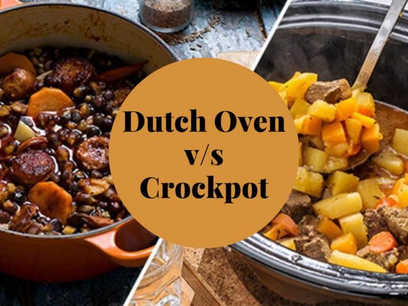 Dutch Oven vs Crockpot