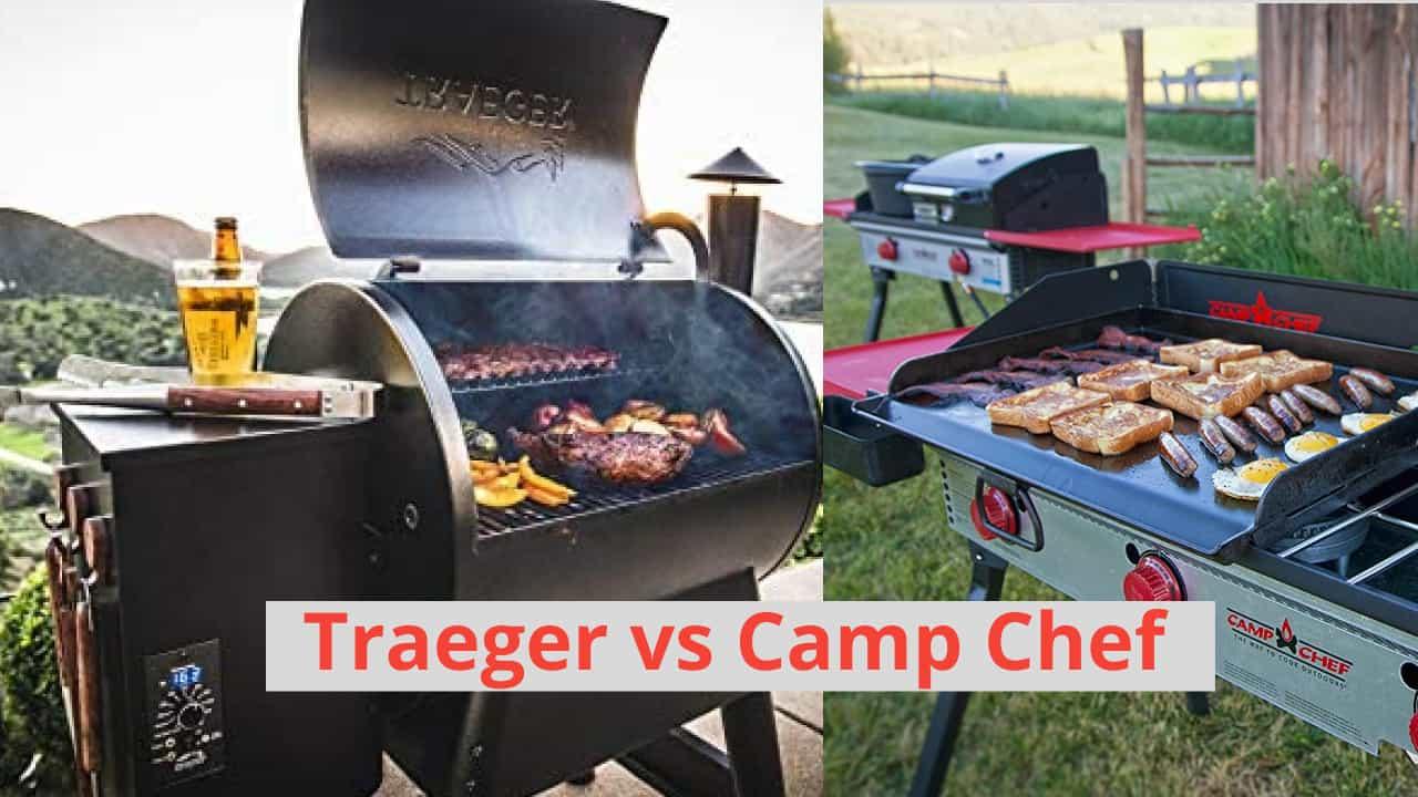 traeger vs camp chef