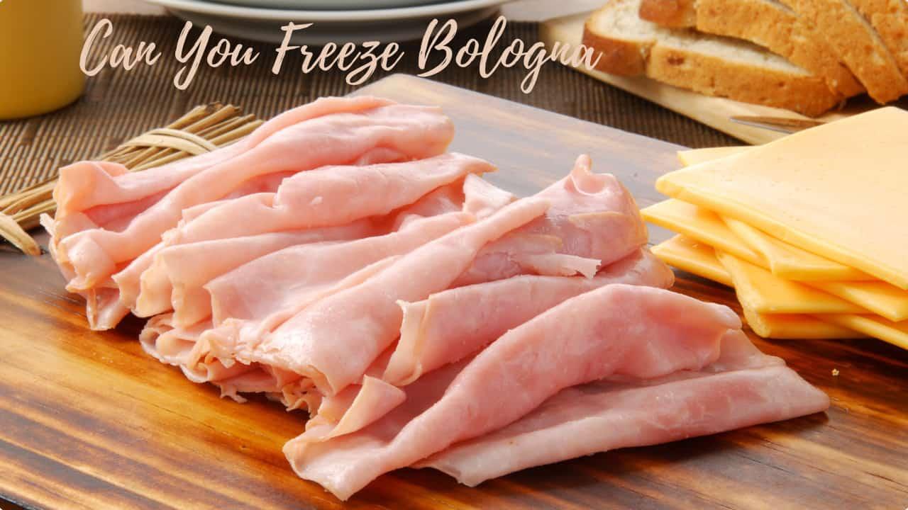 can you freeze bologna