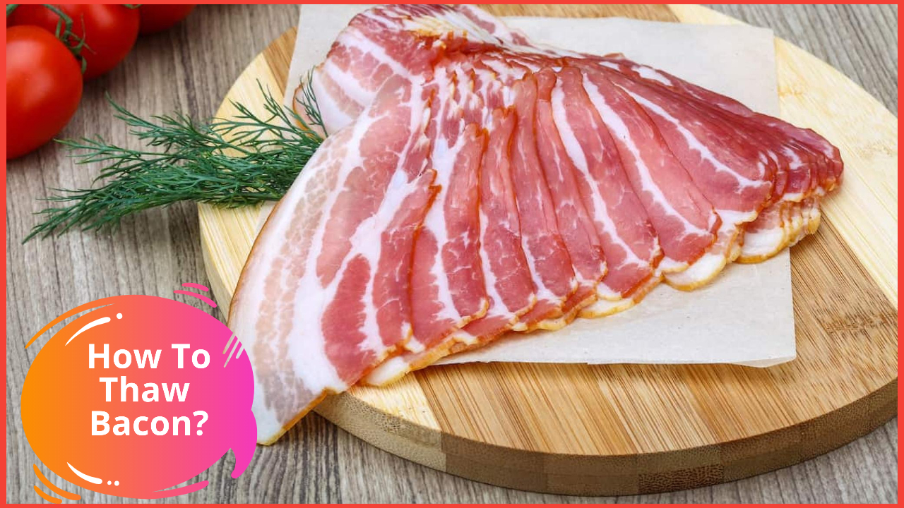 how to thaw bacon