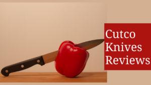 Cutco knives reviews