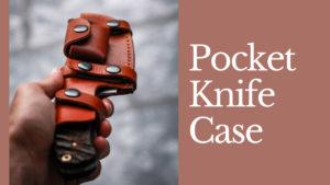 pocket knife case