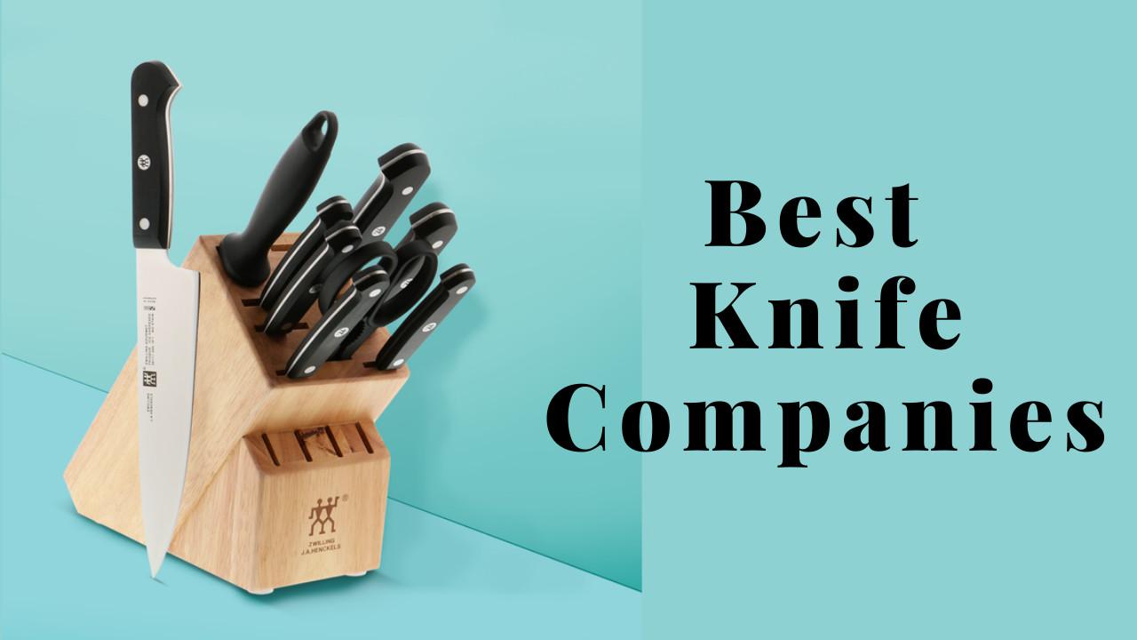 Best Knife Companies