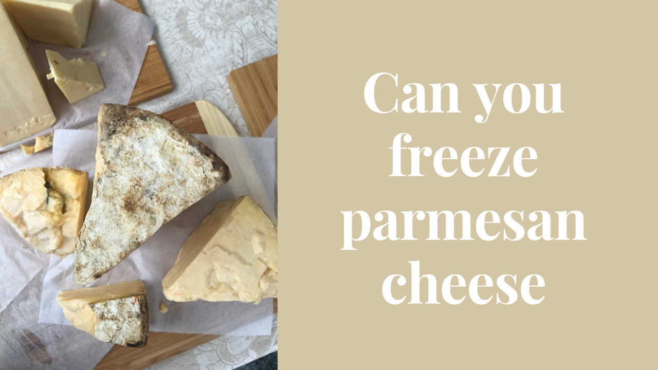 can you freeze parmesan cheese
