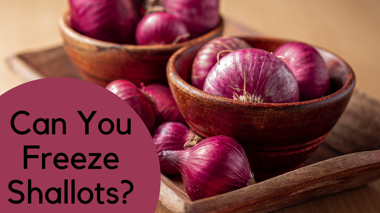 can you freeze shallots