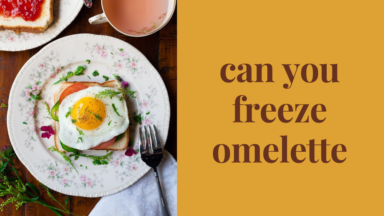 can you freeze omelette